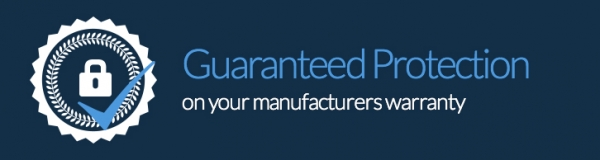 Guaranteed Protection on your manufacturers warranty